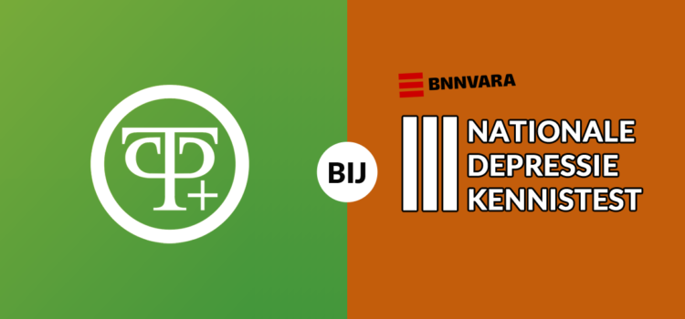 TP+ bij Nationale Depressie Kennistest *UPDATE*